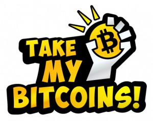 Take My Bitcoins